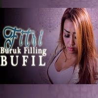 Lirik Lagu Fitri Mambo BuFil (Buruk Filling)