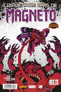 X-MEN VOL 4 59 MAGNETO 7 LOS ULTIMOS DIAS...