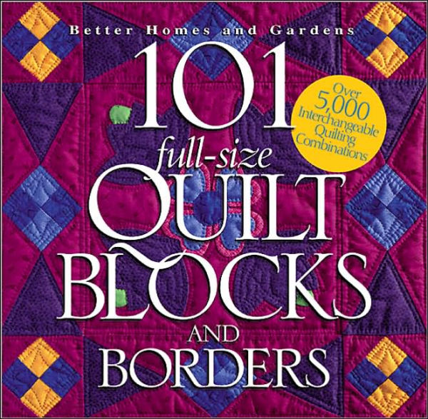 ONLY $6.99 : 101 Full Size Quilt Blocks and Borders (click!)