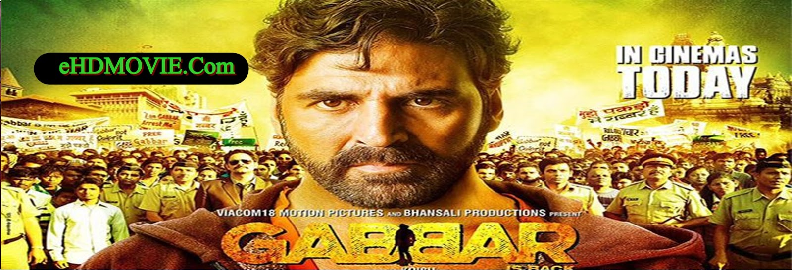 Gabbar Is Back 2015 Full Movie Hindi 720p - 480p ORG BRRip 350MB - 500MB - 1GB ESubs Free Download