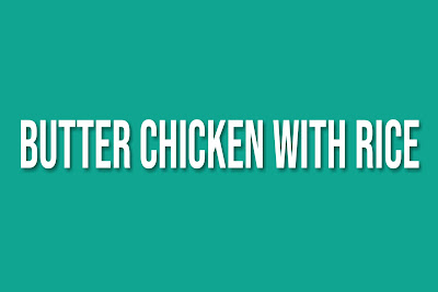 Easy Butter Chicken with Rice instant pot near me indian recipe