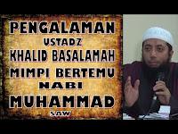 Video: Mimpi Bertemu Nabi SAW, ini Pesan Nabi SAW Pada Ust Khalid Basalamah, Bikin Merinding