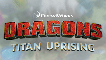 Dragons Titan Uprising: Tips and Guides