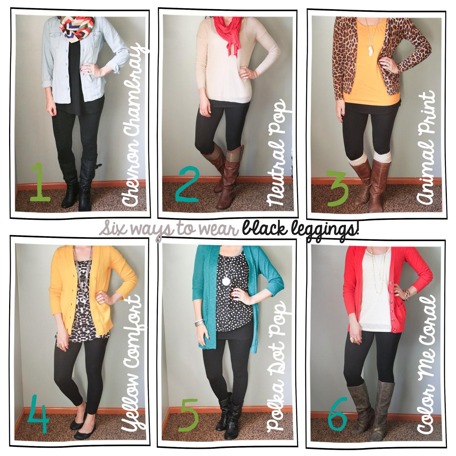 45a08e9f58 Tutor My Style  Six Ways to Style...Black leggings!