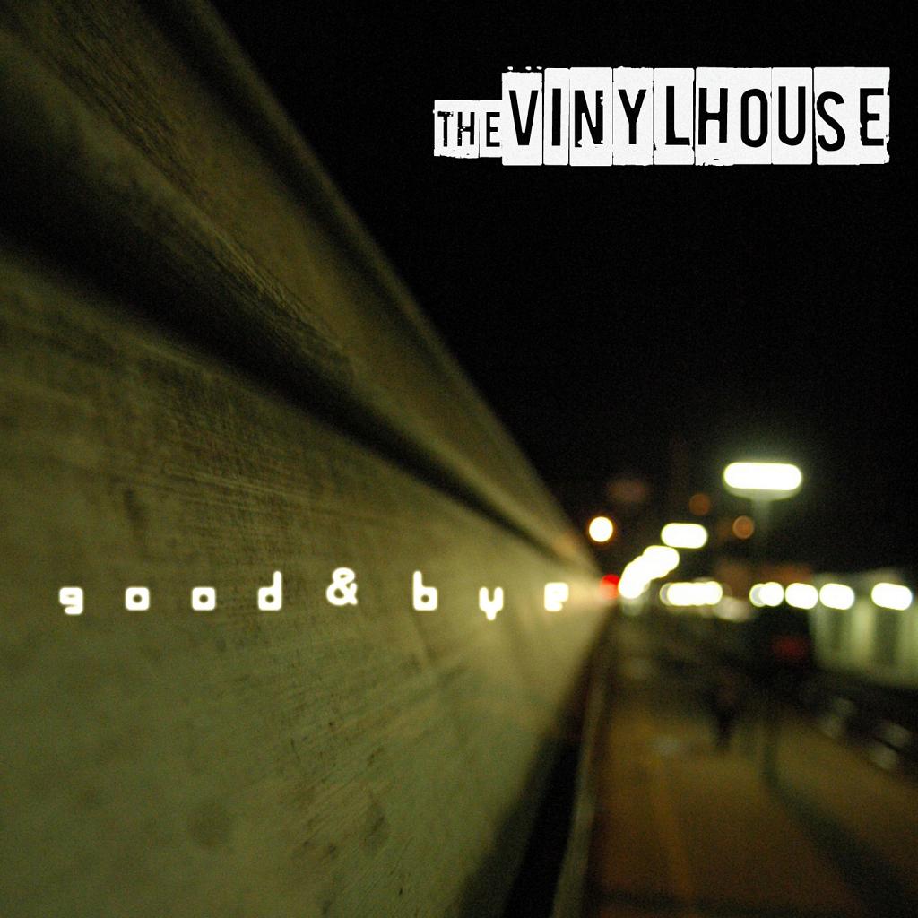 [Single] Vinyl House – Good & Bye