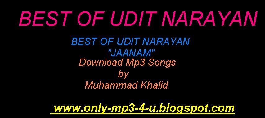 Udit narayan mp3 free download songs