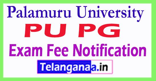 Palamuru University PU PG Exam Fee Notification
