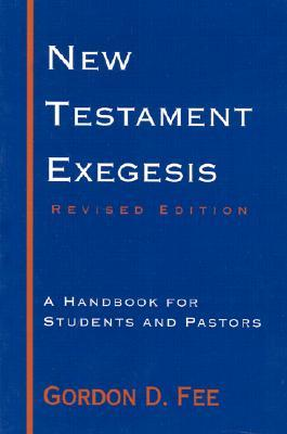 Gordon D. Fee-New Testament Exegesis-