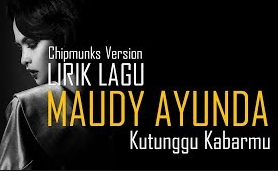 Lagu Maudy Ayunda - Kutunggu Kabarmu (Remix) Mp3