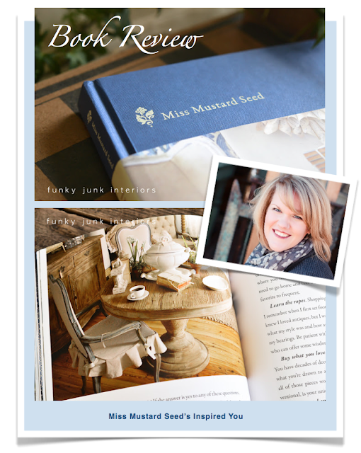 Deeply inspired by Miss Mustard Seed's Inspired You, a book review via Funky Junk Interiors