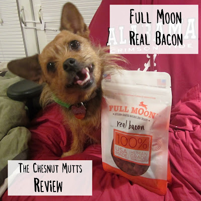 Full Moon Real Bacon. The Chesnut Mutts Review