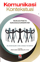 KOMUNIKASI KONTEKSTUAL Pengarang : Dr. Atwar Bajari & Drs. S. Sahala Tua Saragih Penerbit : Rosda
