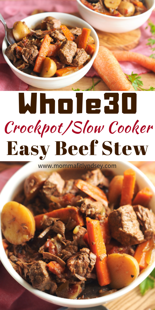 Easy Weeknight Whole30 Crockpot Beef Stew