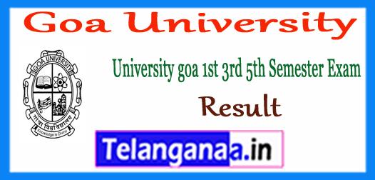 Goa University 1st 3rd 5th UG Semester Result 2017