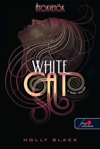 Holly Black - A fehér macska