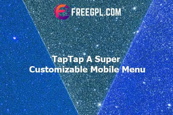 TapTap: A Super Customizable WordPress Mobile Menu Nulled Download Free