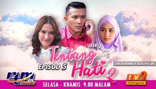 Drama Tentang Hati 2 – Episod 5