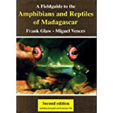 A Field Guide to Amphibians and Reptiles of Madagascar 2nd edition