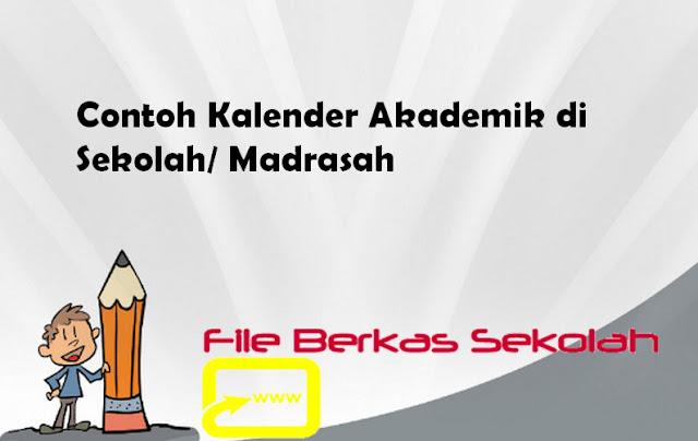 Contoh Kalender Akademik di Sekolah/ Madrasah