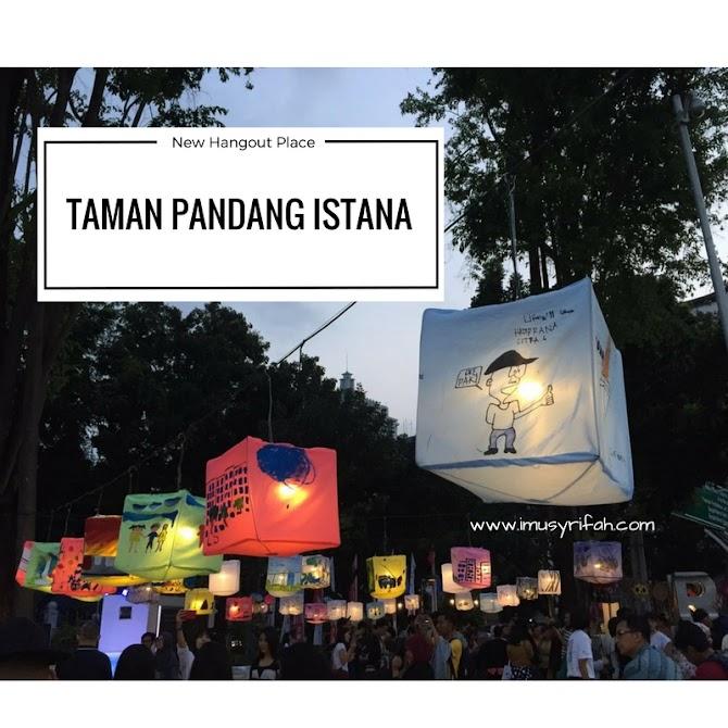 Jakarta New Hangout Place: Taman Pandang Istana