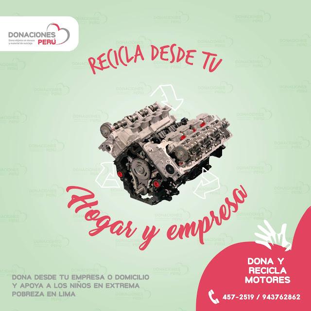Recicla desde tu hogar - Dona motores - Recicla motores - Donaciones Perú