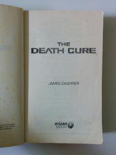 The Death Cure (Buku Ketiga Seri The Maze Runner)