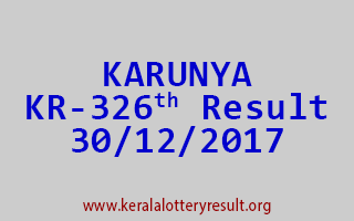 KARUNYA Lottery KR 326 Results 30-12-2017