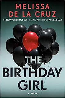Book Review and GIVEAWAY: The Birthday Girl, by Melissa de la Cruz {ends 8/25}