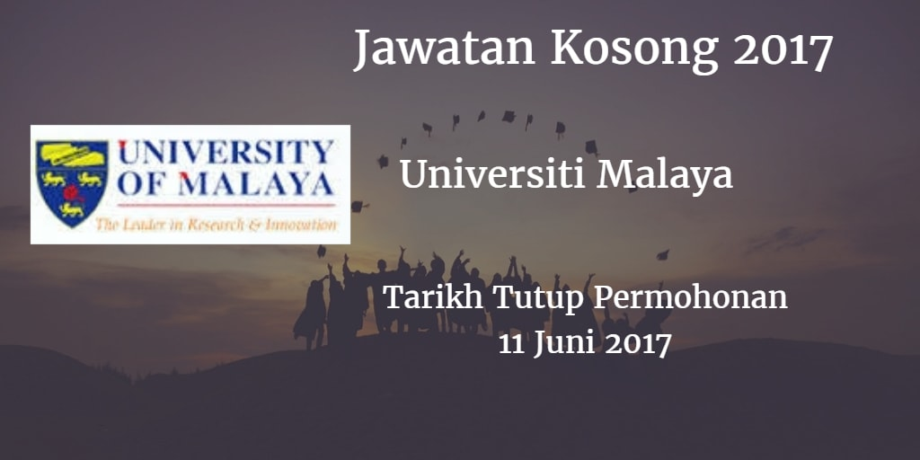 Jawatan Kosong UM 11 Juni 2017