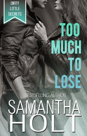 "Samantha Holt, ""Too Much to Lose"""