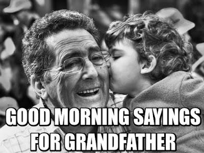 good-morning-sayings-for-grandfather