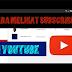 Cara melihat subscriber youtube kita dan orang lain