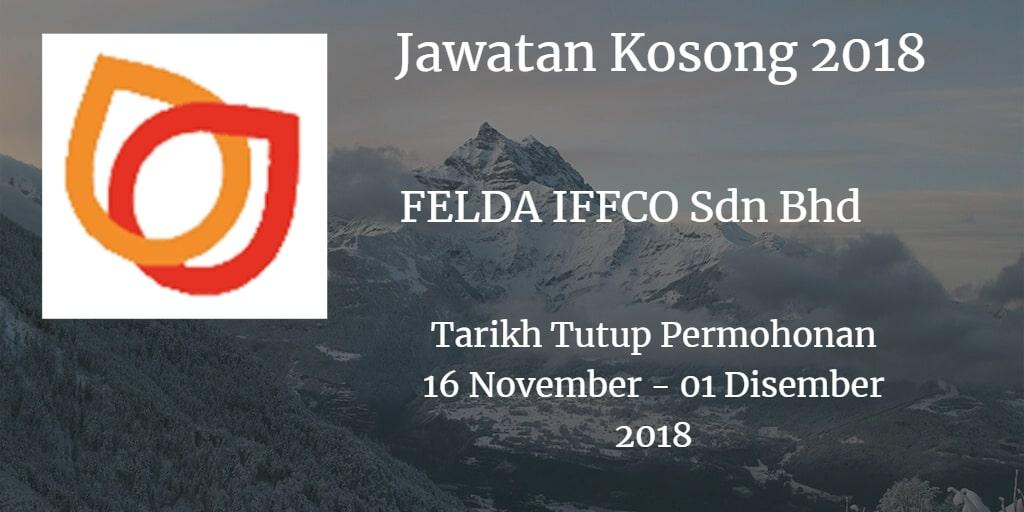 Jawatan Kosong FELDA IFFCO Sdn Bhd 16 November - 01 Disember 2018