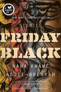 Review of Friday Black by Nana Kwame Adjei-Brenyah