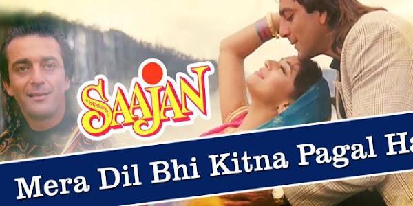 Mera Dil Bhi Kitna Pagal Hai Lyrics In Hindi And English