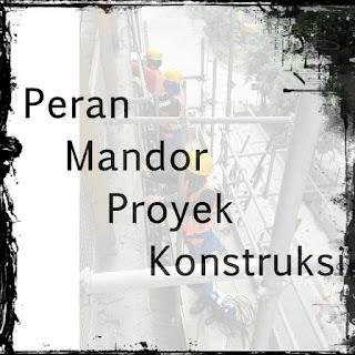 pengertian dan definisi Mandor