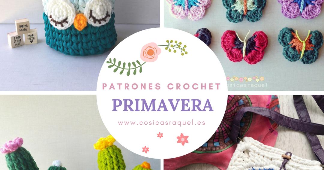 cosicasraquel: Patrones Crochet Primavera