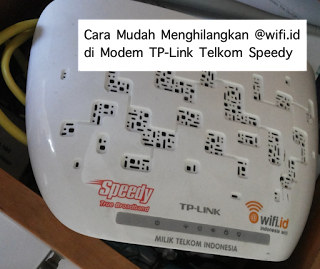 Cara Mudah Menghilangkan @wifi.id di Modem TP-Link Telkom Speedy