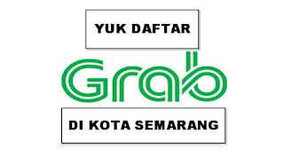 Yuk Daftar Grab Semarang Sekarang