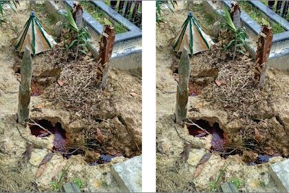 Masyarakat Dikagetkan Makam Keluarkan Darah dan Bau Menyengat, Ini Fotonya