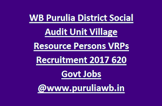 WB Purulia District Social Audit Unit Village Resource Persons VRPs Recruitment 2017 620 Govt Jobs @www.puruliawb.in