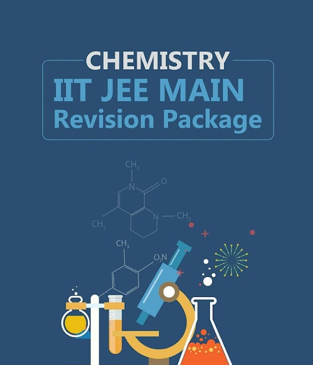 CHEMISTRY IIT JEE-NEET REVISION PACKAGE BOOK