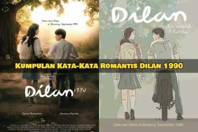 kumpulan quotes dilan dari novel dan film dilan by pidi baiq