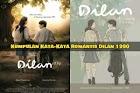 Kumpulan Quotes Dilan 1990 dari Novel dan Film Dilan by Pidi Baiq