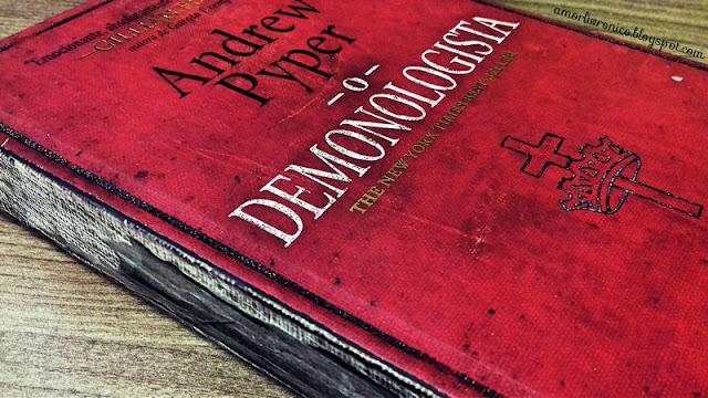 O Demonologista, the demonologist, Andrew Pyper books, terror books, livros de terror, livros darkside