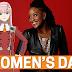 HAPPY INTERNATIONAL WOMEN DAY: BEEHIVE GOSSIPS CELEBRATES WOMEN !!