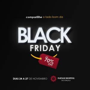 O Partage Shopping São Gonçalo preparou uma grande Black Friday para seus  consumidores. De 24 a 27 11 o público terá uma excelente oportunidade para  ... 6e6a019499