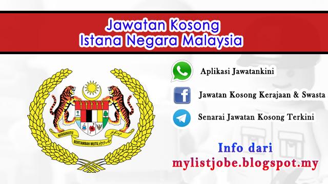 Jawatan Kosong Di Istana Negara Malaysia 15 November 2016 Appjawatan Malaysia
