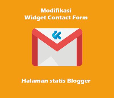 Memodifikasi Widget Contact Form untuk Halaman Statis Blogger