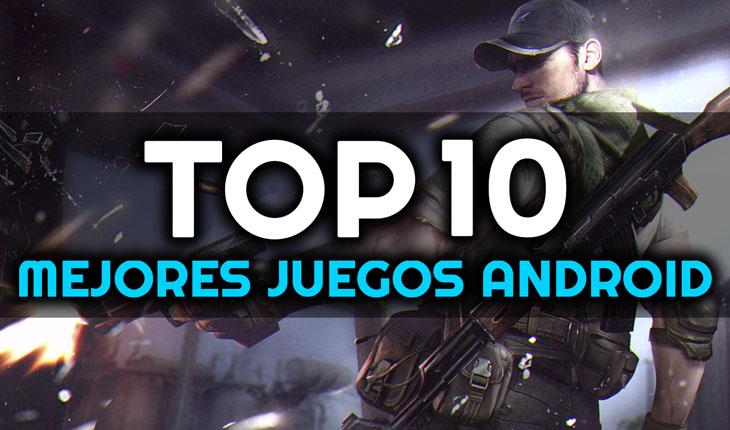 Top 10 Mejores Juegos Android 2019 Maxirubio